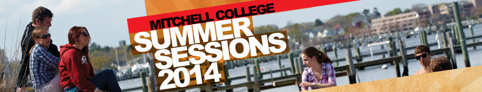 Mitchell College Summer Sessions 2014 Banner